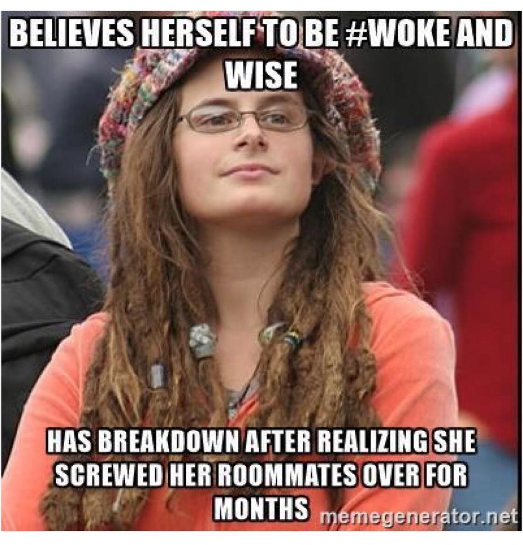 Niềm tin bản thân đã tỉnh thức và giác ngộ tan vỡ sau khi nhận ra mình đã say xỉn với cô bạn chung phòng cả tháng trời.
